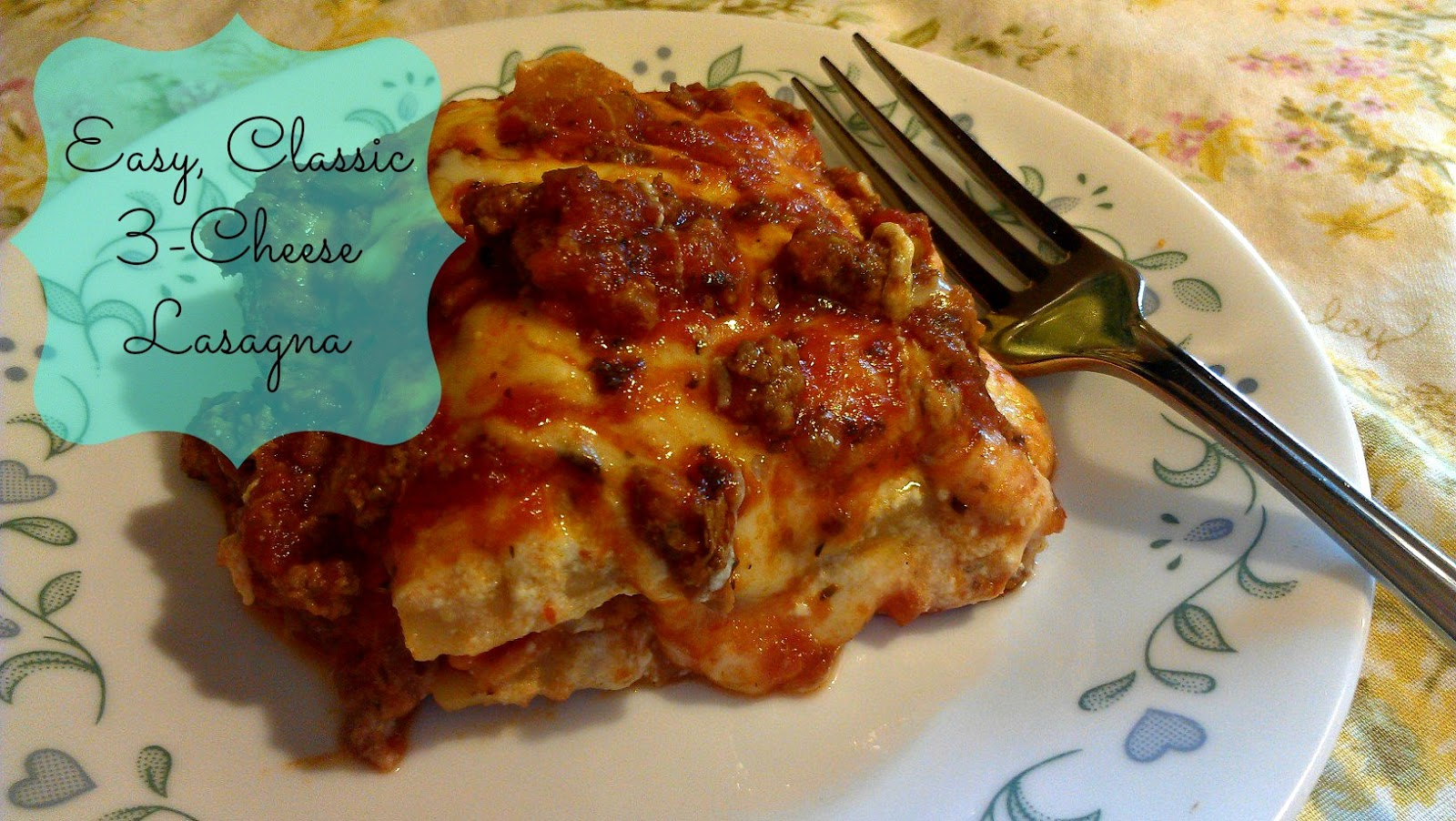 Journeys with Juju: Easy, Classic 3-Cheese Lasagna