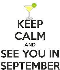 Come September... no regrets!