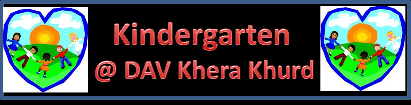 Kindergarten- DAV Khera Khurd