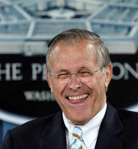 http://3.bp.blogspot.com/-LXI_1N_tgHU/Tb7eT_7XthI/AAAAAAAAAfk/kTmwx836FSk/s1600/rumsfeld+laughing+in+dod+briefing.jpg