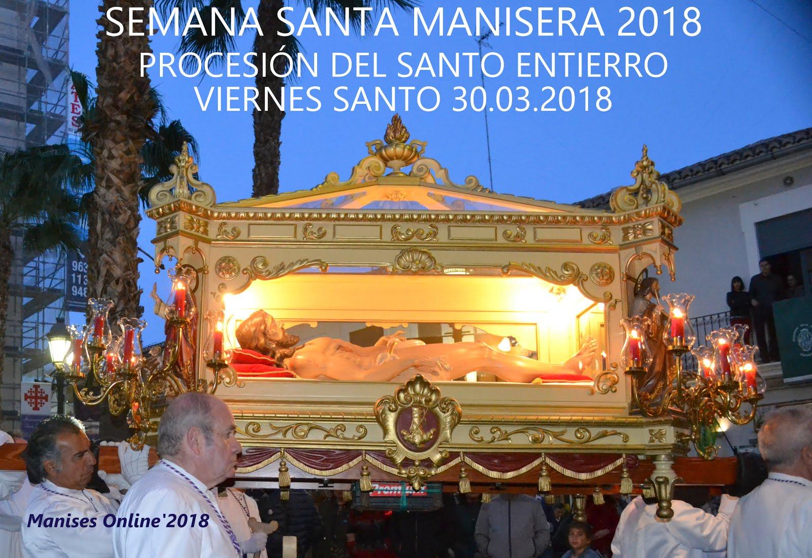 30.03.18 SEMANA SANTA MANISERA 2018: PROCESIÓN DEL SANTO ENTIERRO
