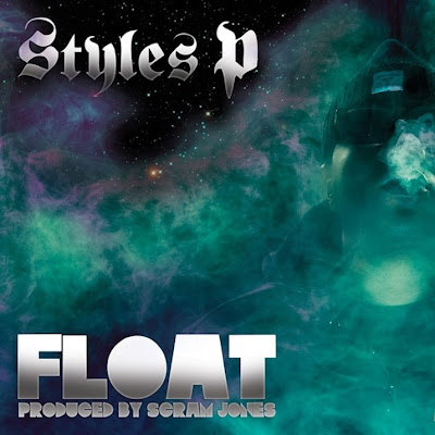Styles P – Float (CD) (2013) (FLAC + 320 kbps)