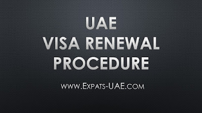 VISA RENEWAL PROCEDURE IN UAE