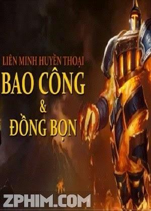 Bao Công Và Đồng Bọn - Phim chế (2012) Poster