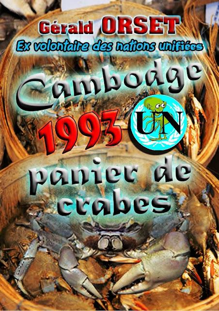 Cambodge 1993. UN panier de crabes  par Gérard Orset