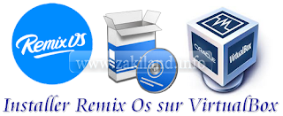 Tutoriel - Installer Remix Os sur VirtualBox تنصيب تثبيت setup installation