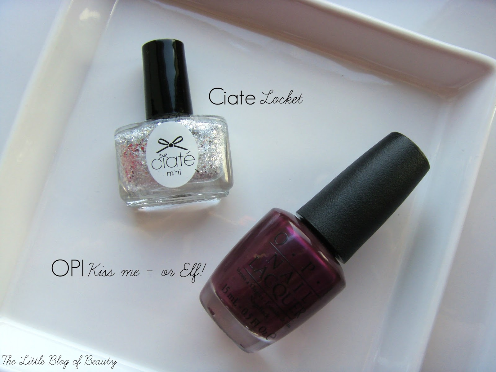 OPI Kiss me - or Elf! and Ciate Locket