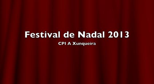 http://normalizaaxunqueira.blogspot.com.es/2014/01/festival-de-nadal-de-infantil-e-primaria.html