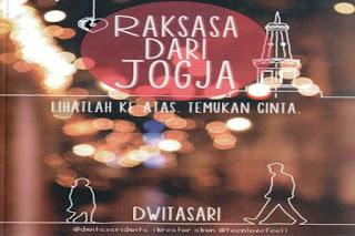 Raksasa Dari Jogja, Film Raksasa Dari Jogja 2016, Sinopsis Raksasa Dari Jogja, Novel Raksasa Dari Jogja