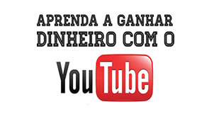 Ganhe dinheiro com o YouTube