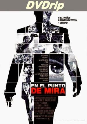 En el punto de mira (2008) [DVDRip]