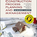 Construction Process Planning and Management  An Owner's Guide to Successful Projects by Sidney M. Levy - Free Download PDF
