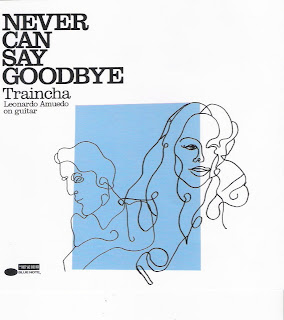 CD Never Can Say Goodbye_cantora Traincha