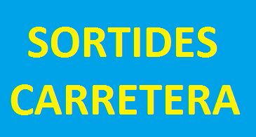 SORTIDES CARRETERA