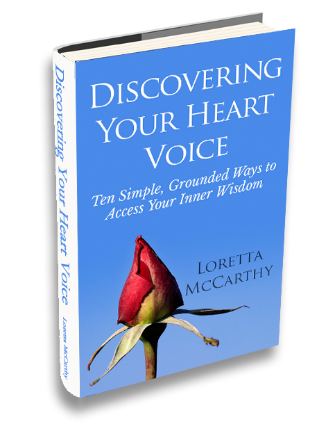 Discovering Your Heart Voice by Loretta McCarthy