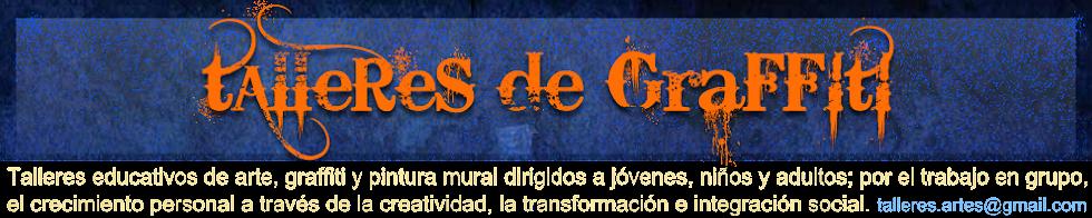 TALLERES DE GRAFFITI Y PINTURA MURAL. Málaga