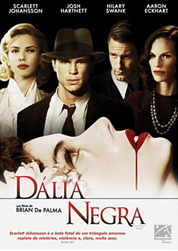 Filme Dália Negra (The Black Dahlia) + Legenda