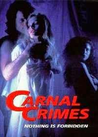 Carnal Crimes (1991)