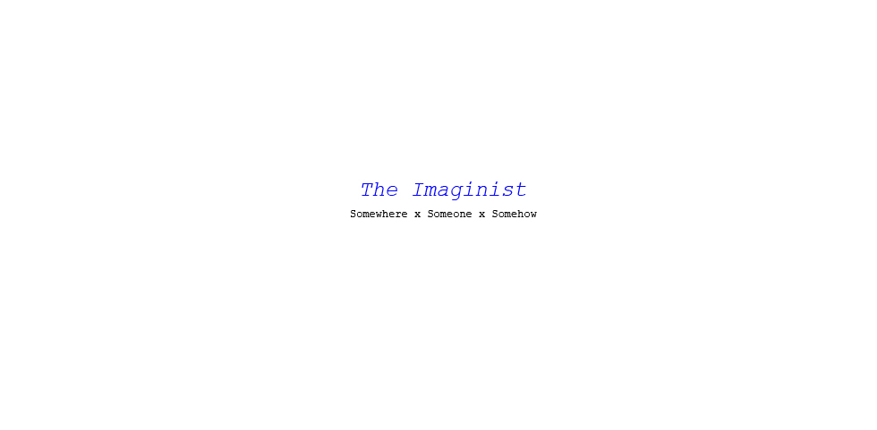 The Imaginist