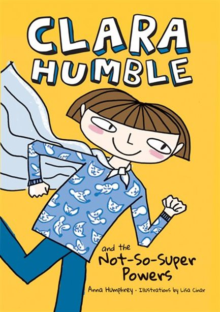 Clara Humble - And the Not-So-Super-Powers