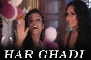 Har Ghadi (Tere Dil Mein Rahunga)