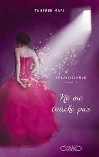 http://jesuislivrivore.blogspot.fr/2013/01/insaisissable-tome-1-ne-me-touche-pas.html