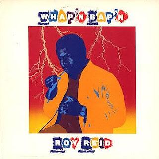 Roy Reid (I-Roy) - Whap\'n Bap\'n