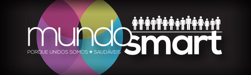 Mundo Smart - Porque unidos somos mais saudáveis!