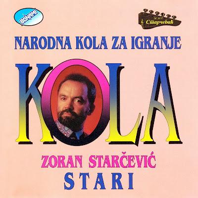 ZORAN STARČEVIĆ ~ STARI - Narodna kola za igranje Bonami+CD+8025+CD+027+1995+Omot+1