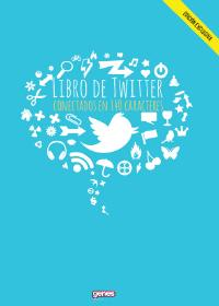 Ebook El libro de Twitter. Conectados en 140 caracteres