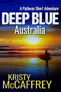 Deep Blue Australia (The Pathway Short Adventure Series Volume 1)