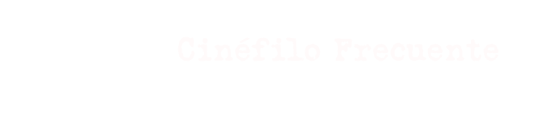 Cinéfilo Frecuente