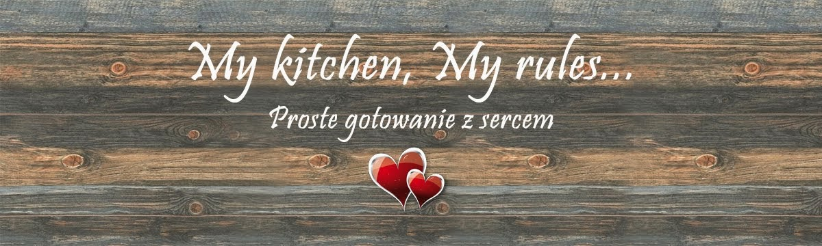 My Kitchen, My Rules...