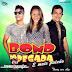 BOND DA PEGADA - (CD) PROMOCIONAL 2015