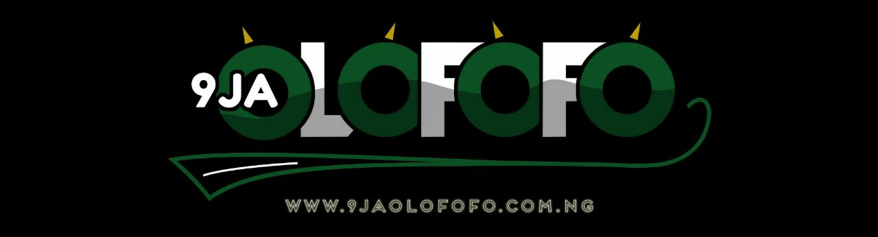 Welcome to The 9JAOlofofo Blog