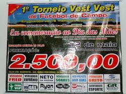 1° Torneio Vest Vest dia das Mães