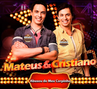 Download Mateus e Cristiano - Abusou do Meu Corpinho