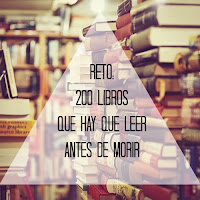 Reto: 200 libros que hay que leer antes de morir