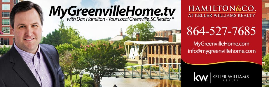 Greenville, SC Real Estate Video Blog with Dan Hamilton