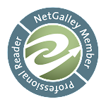 I am an 'Official' NetGalley Reviewer (participated in the online PodCasts and more!)