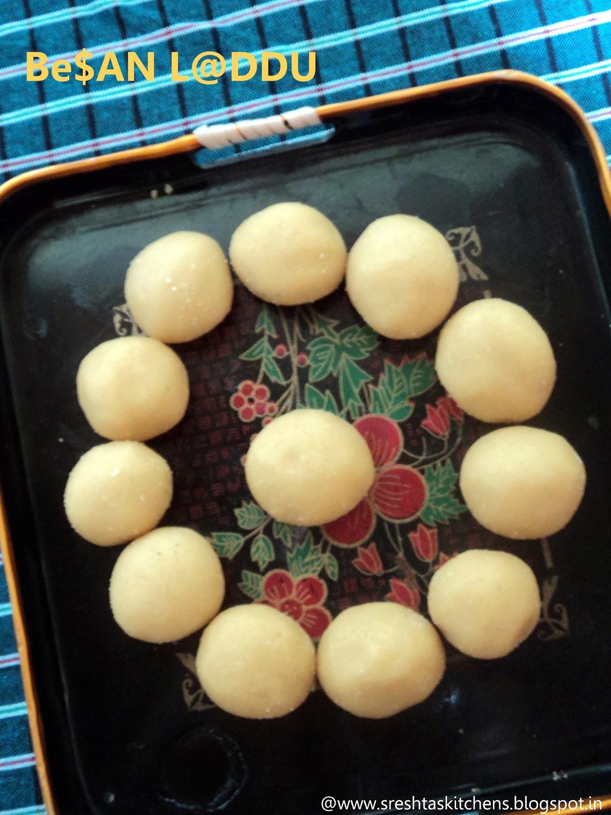 http://sreshtaskitchens.blogspot.in/2014/10/besan-laddu-is-very-simple-laddu-recipe.html