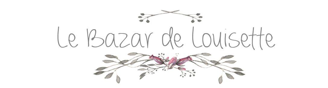 Le Bazar de Louisette