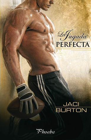 La jugada perfecta (Jaci Burton)
