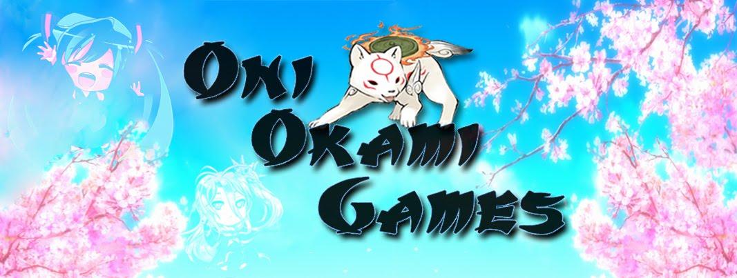 Oni Okami Games