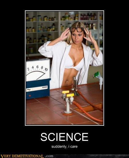 science demotivational suddenly i care