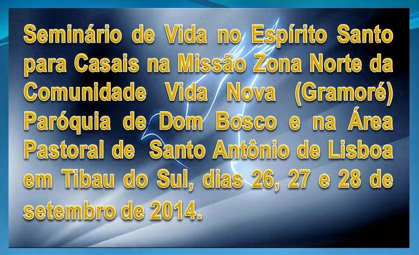 SEMINÁRIO DE VIDA NO ESPÍRITO SANTO PARA CASAIS