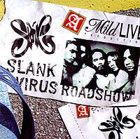 SLANK Virus Roadshow Disc 2 2002.jpg