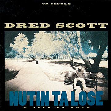 Dred Scott ‎– Nutin' Ta Lose / Duck Ya Head (CDS) (1993) (320 kbps)