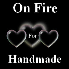 Are You On Fire For Handmade?