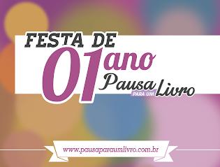 PROMOÇÃO: Festa de 1 anos - Pausa para um Livro!!!